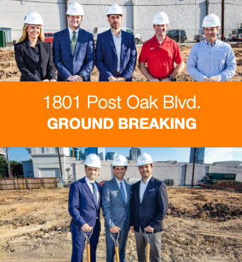 1801 Post Oak Blvd. Ground Breaking